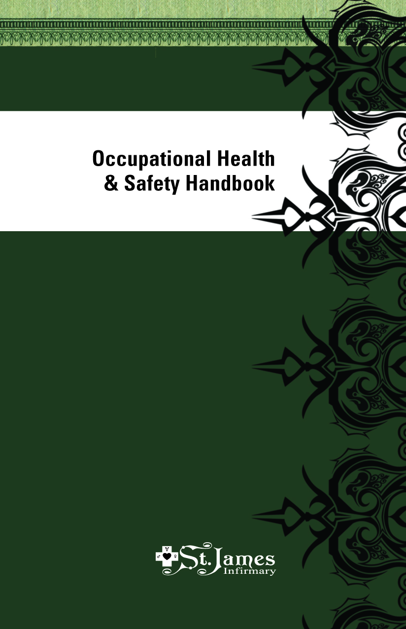occupational health safety handbook now available as a pdf the st james infirmary occupational health and safety handbook 3rd edition is now available as a pdf the first half of the book is devoted to harm